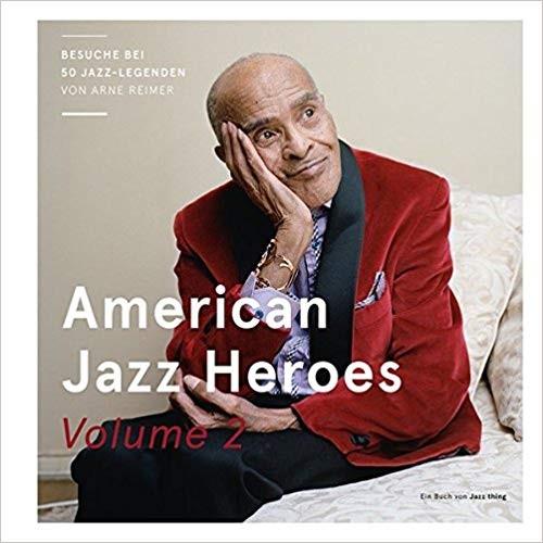 American Jazz Heroes Vol 2 von Arne Reimer